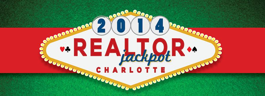 2014 Realtor Jackpot in Charlotte