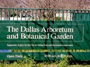 The Dallas Arboretum and Botanical Garden