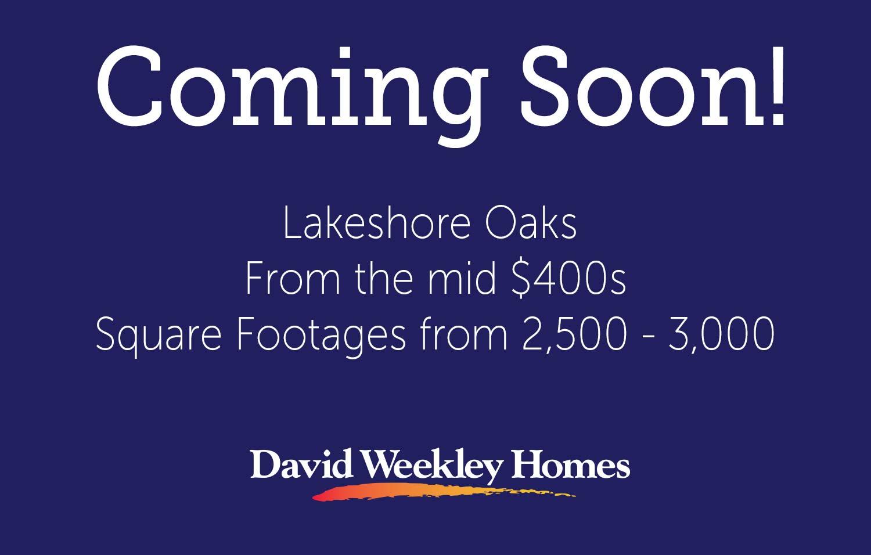 Lakeshore Oaks - Coming Soon!