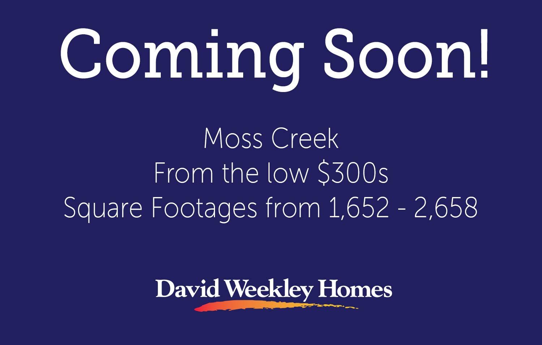 Moss Creek - Coming Soon
