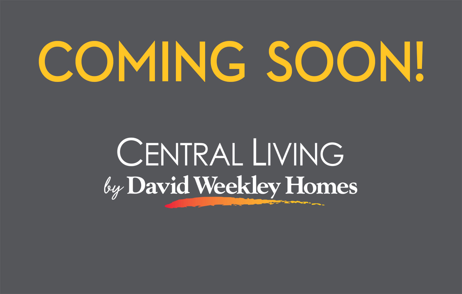Coming Soon - Central Living Townhomes
