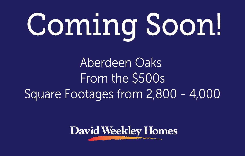 Aberdeen Oaks - Coming Soon!