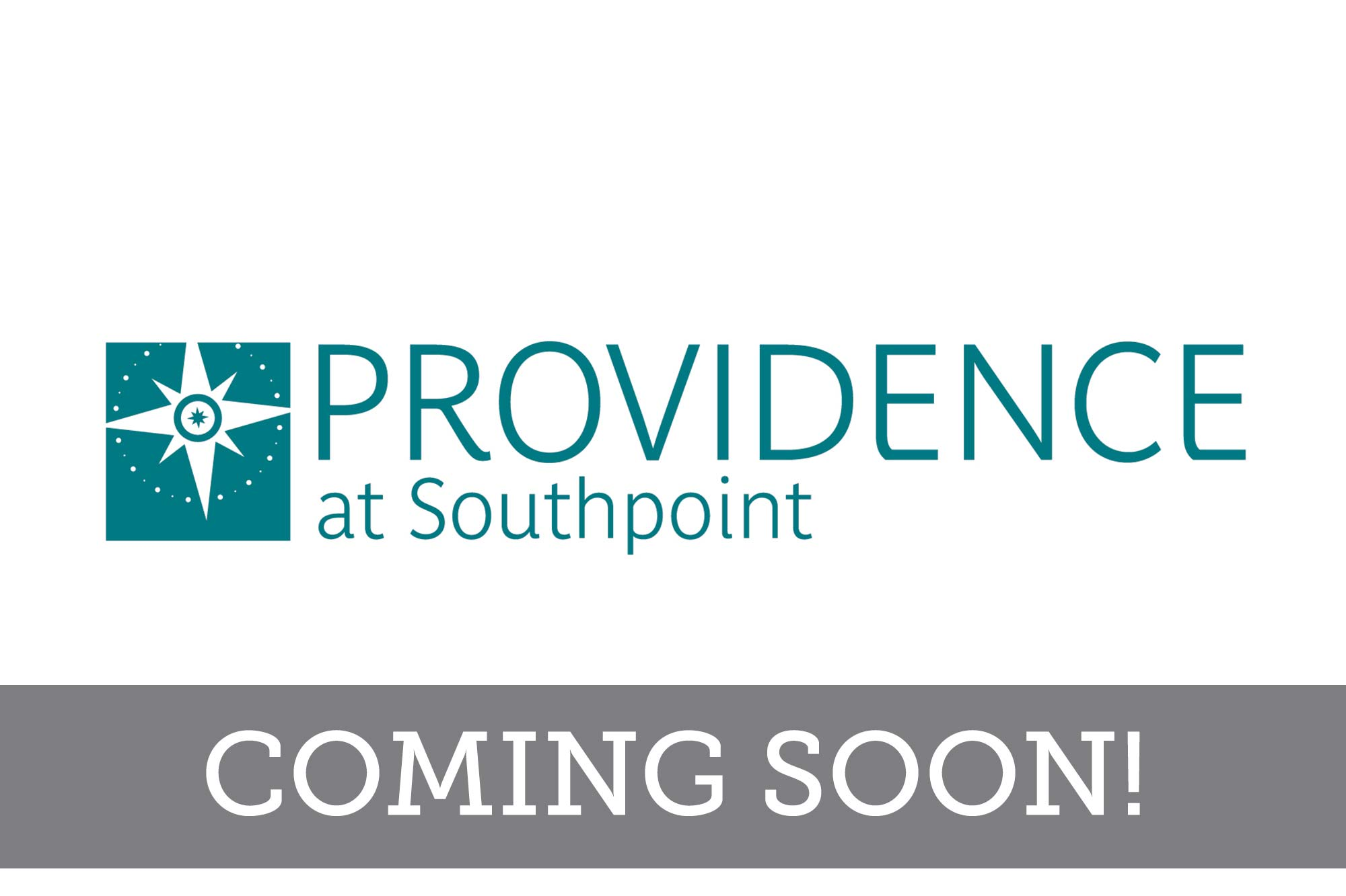 Providence at Southpoint - Coming Soon